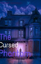 The Cursed Phantom by Elkardon