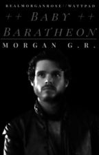 Baby Baratheon |Game of Thrones| by realmorganrose