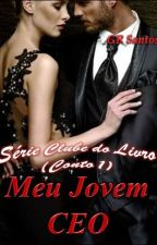 [Amazon]MEU JOVEM CEO (Série Clube do Livro) by GRSantos2015