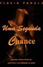 Uma Segunda Chance - Série Dawson 1 by FlviaPadula