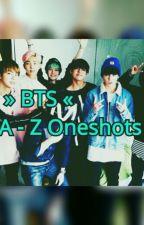 BTS A-Z Oneshots [Boy X Boy] by Btssugagirl
