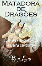 Matadora De Dragões by pudinzinhaS2