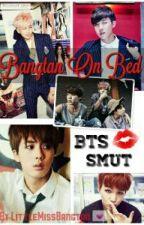 Bangtan On Bed (BTS SMUTS) by LittleMissBangtan
