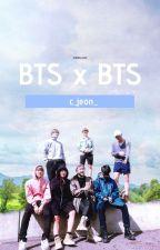 BTS x BTS Stories by c_jeon_