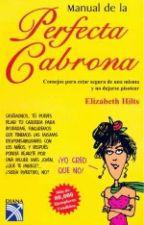 Manual de la Perfecta Cabrona by Judithbelencr_