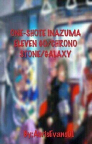 ONE-SHOTE INAZUMA ELEVEN/GO/CHRONO STONE/GALAXY