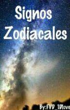 Signos Zodiacales by FVD_1Dlove