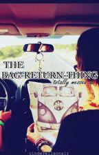 The bag-return-thing by cinderellaonair