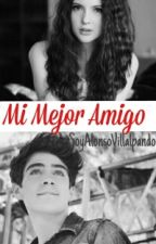 Mi Mejor Amigo [Jos Canela Y Tu][One Shot HOT] by iQuevxillal