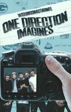 One Direction Imagines. by WishingOnAStarMel