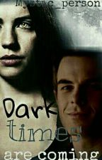 Dark times are coming tw/tvd (erstmal pausiert) by mystic_person