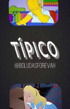 Típico by BoludasForevah