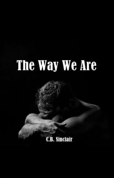 The Way We Are (The Way #1) ©
