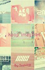 KPOP Imagines!!!!! by sashi121