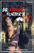 Dr Frank N. Furters Castle~Rocky Horror Picture Show Fan Fic by Hippie__Sabotage
