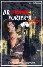 Dr Frank N. Furters Castle~Rocky Horror Picture Show Fan Fic by Hippie__Sabotage