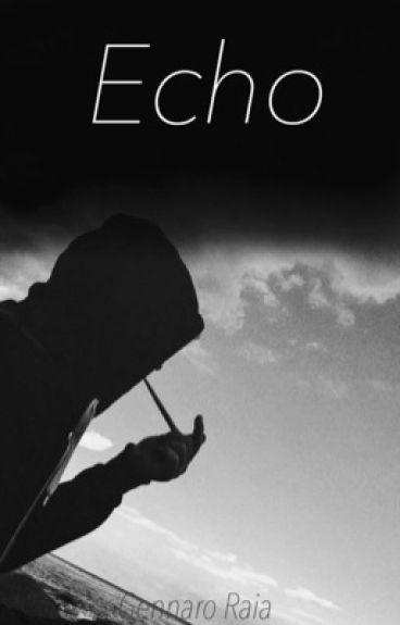 Echo [Gennaro Raia]
