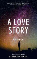 My Love Story (Revisão) by DanielaRGaspar