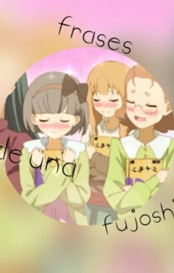 ♡tipicas Frases De Fujoshis♡