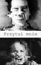 Przytul mnie (Stydia) by 0xstydiax0