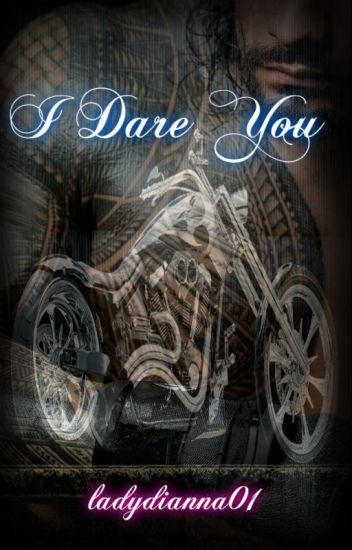 I Dare You (manxman)* Biker Short Story *