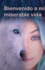 Bienvenido a mi Miserable Vida (Hombres Lobo) by chonalopechankawaii