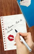 Te quiero... Pero en secreto by Ketu22