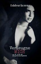 Verleugne MICH nicht...*Pause* by eddysr