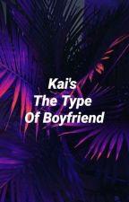 Kai's The Type Of Boyfriend~Italian Traslation~ by Yoongxs_