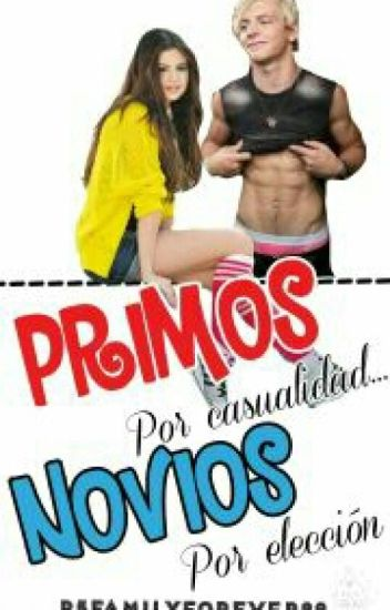 PRIMOS por Casualidad NOVIOS por Elección (Ross Lynch Y Tu) HOT
