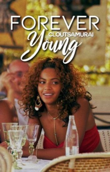 Forever Young [Complete]