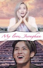 My love, Jeonghan by DiyathiJHSVT