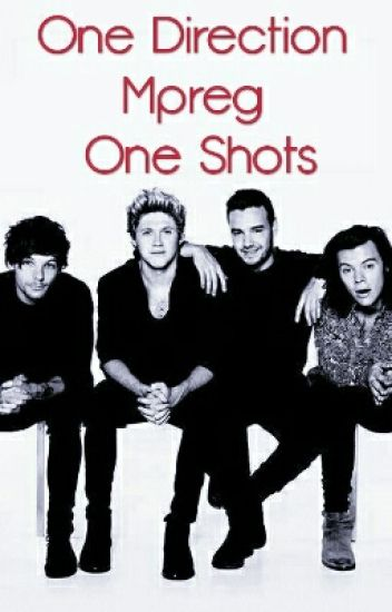One Direction Mpreg One Shots