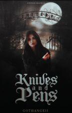 Knives & Pens ♱ Buffy The Vampire Slayer by blackveilrae