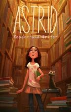 Astrid [Editando] #EDreamsAwards by Reader-and-Writer
