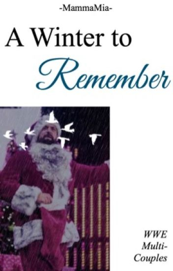 A Winter to Remember » WWE Multicouples