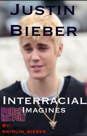 ♕ Justin Bieber Interracial Imagines ♕