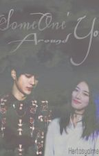 [FF MYUNGZY] 'Someone' Around You by HertasyaImelda