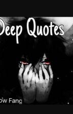 Deep Quotes by Lighting_Shadow