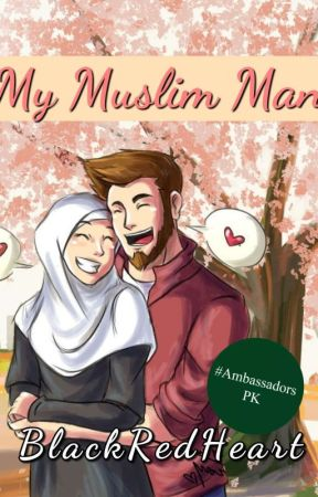 My Muslim Man  by BlackRedHeart