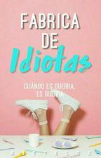 ¿Fábrica De IDIOTAS? by KotteLox