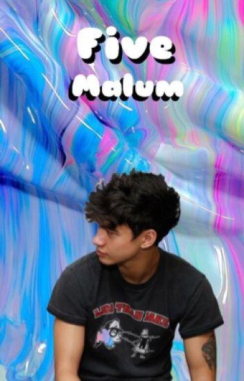 Five : Malum