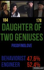 Daughter of Two Geniuses  by PasoFinoLove