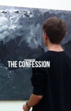 the confession→phan by phanamazing