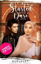 It All Started With A Dare  ✅ [BOOK 1] by quruxley