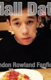 Mall Date // Brandon Rowland FanFiction by heyyyitsemilyyy