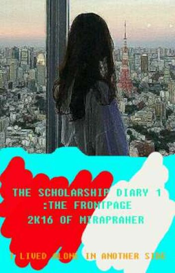 The Scholarship Diary 1 : The Front Page