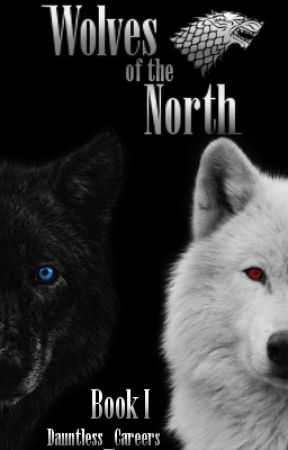 ➵ Wolves of the North I ➵ by Dauntless_Careers