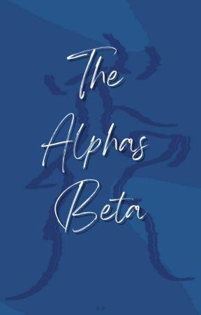 The Alpha's Beta. by kierajadeserena