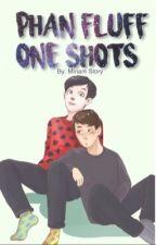 Phan Fluff & One-Shots by CaptainIris